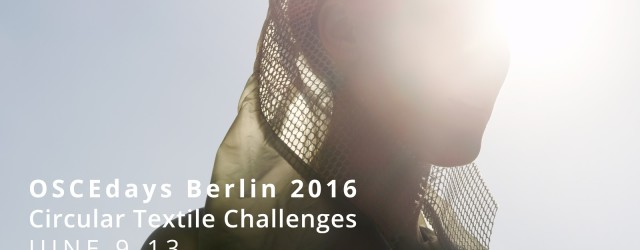 OSCE-Circular Textile Challenge-Berlin-SlowFashion Blog